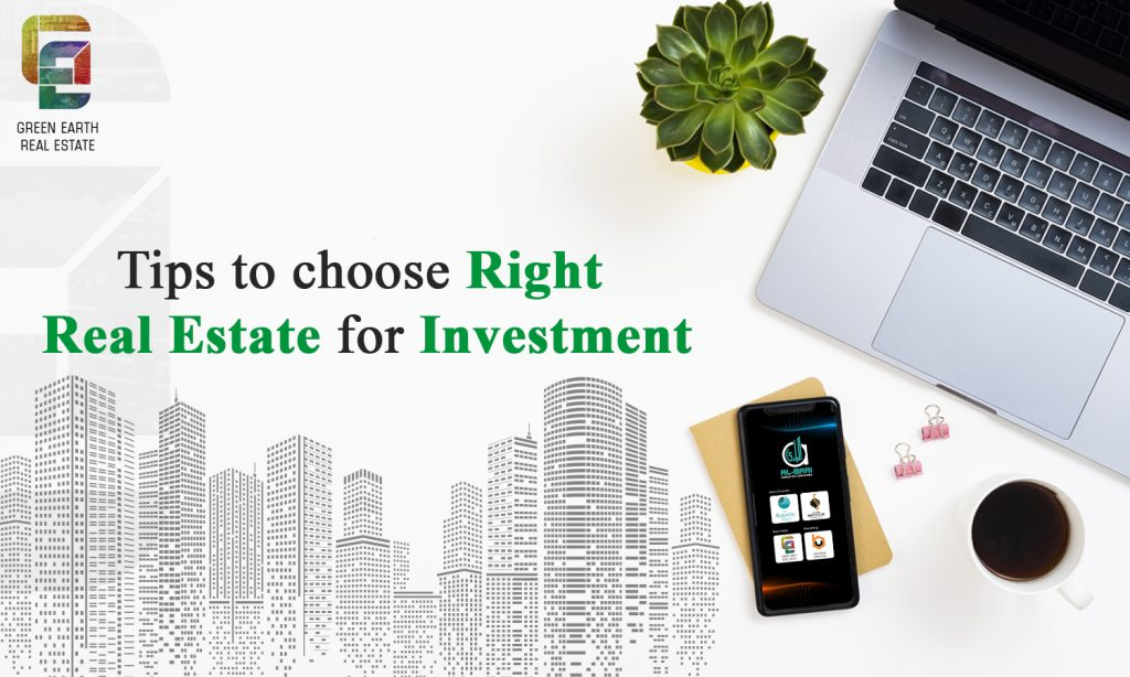 tips to choose right real estate for investment