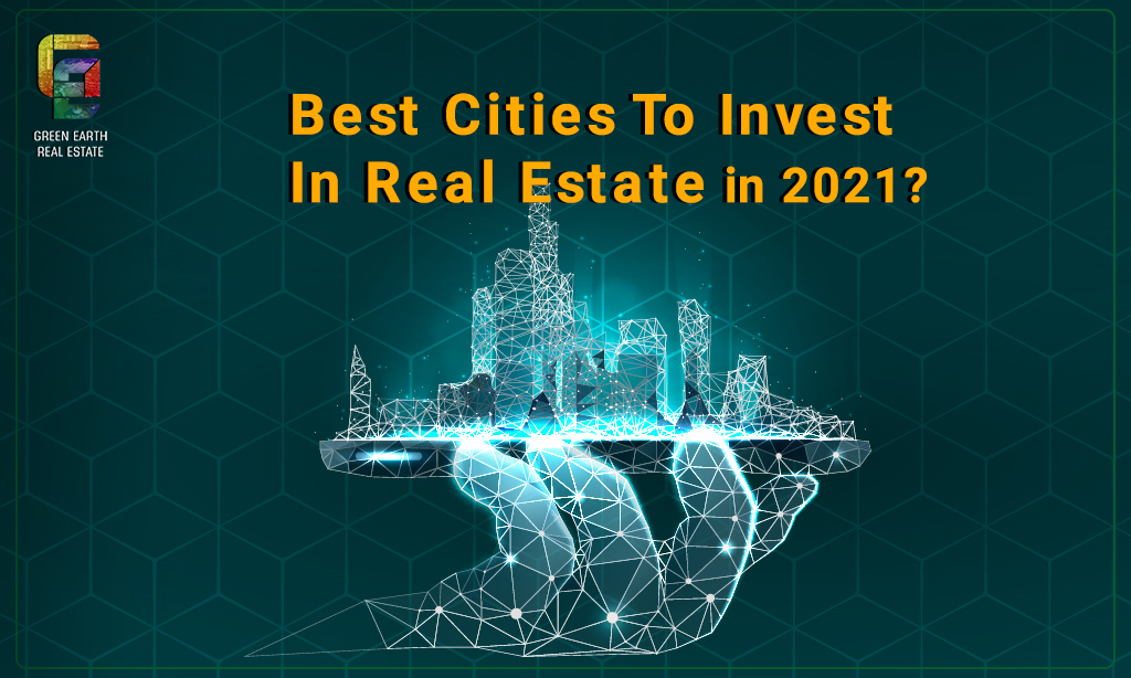 best cities to invest in real estate in 2021