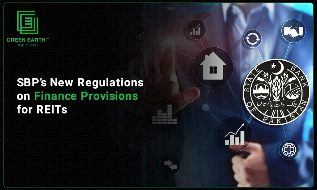 SBP's New Regulations on Financing Provisions for REITs