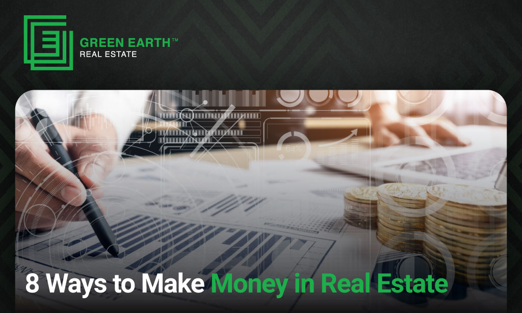 Ways to Make Money in Real Estate